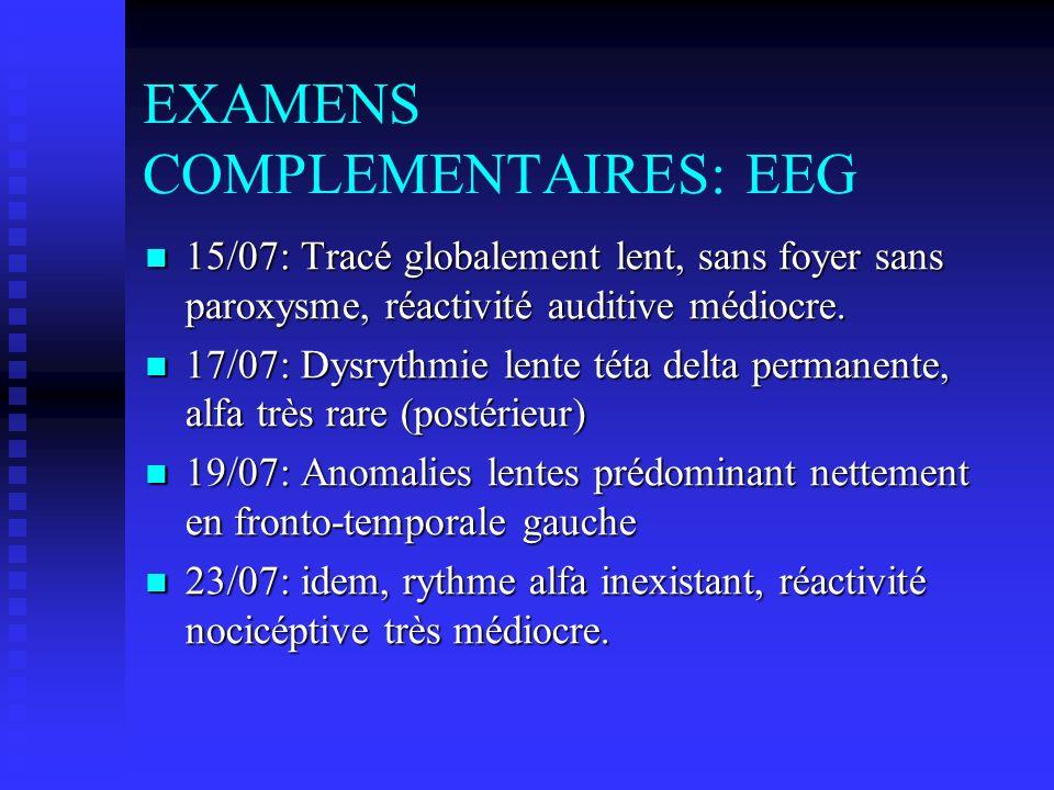 EXAMENS COMPLEMENTAIRES: EEG