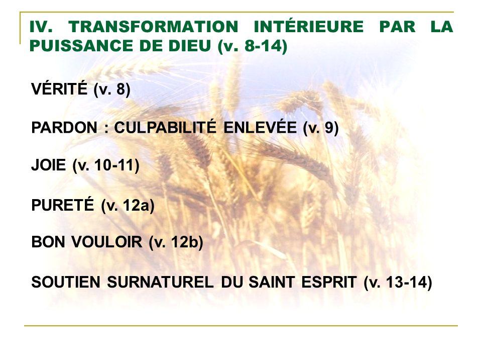 IV. TRANSFORMATION INTÉRIEURE PAR LA PUISSANCE DE DIEU (v. 8-14)