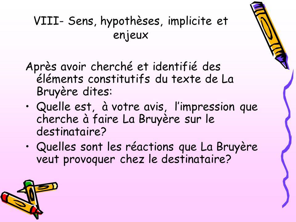 VIII- Sens, hypothèses, implicite et enjeux