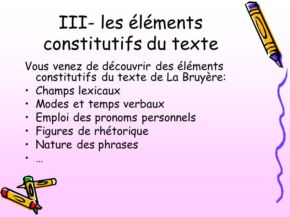 III- les éléments constitutifs du texte
