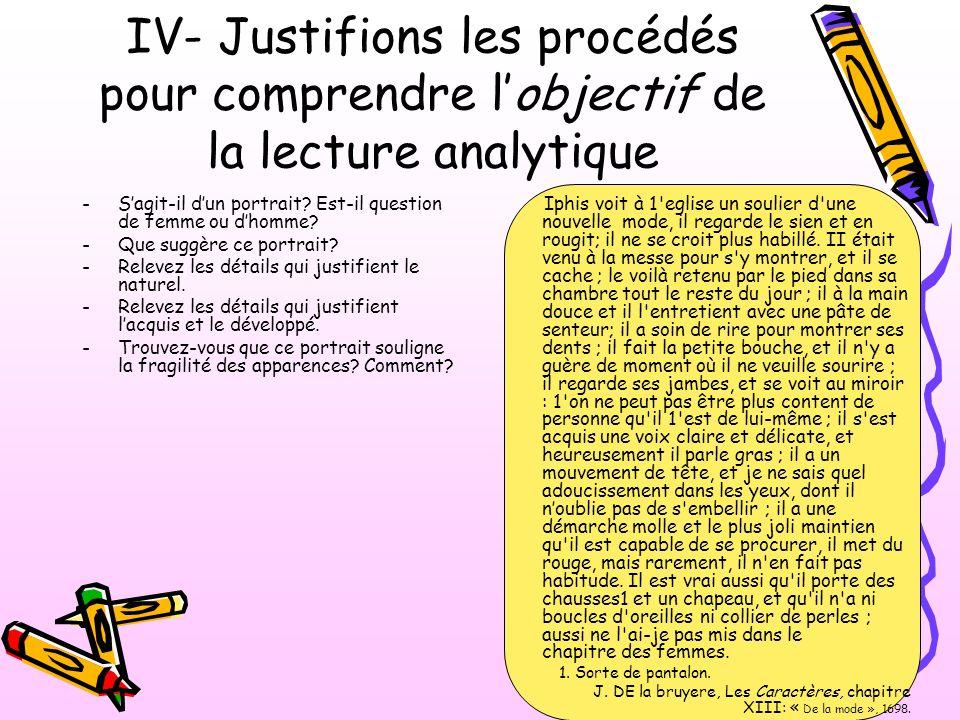 IV- Justifions les procédés pour comprendre l'objectif de la lecture analytique