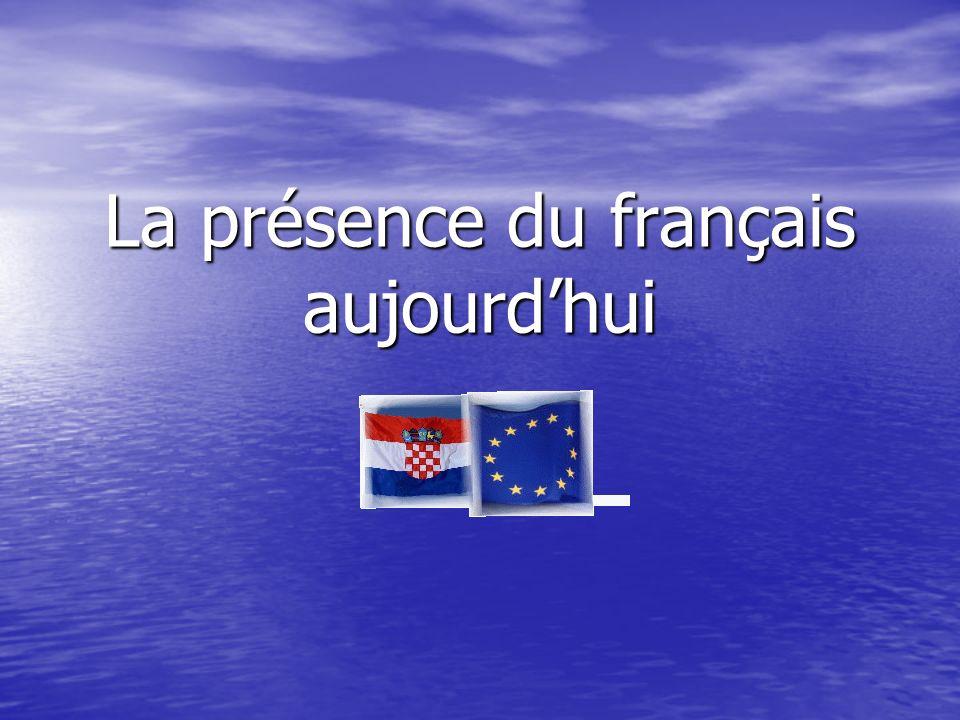 La présence du français aujourd'hui