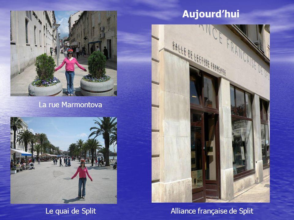 Aujourd'hui La rue Marmontova Le quai de Split