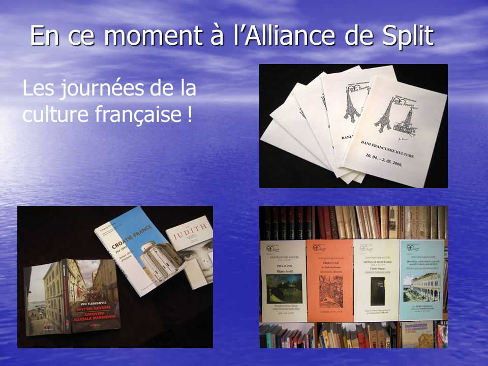 En ce moment à l'Alliance de Split