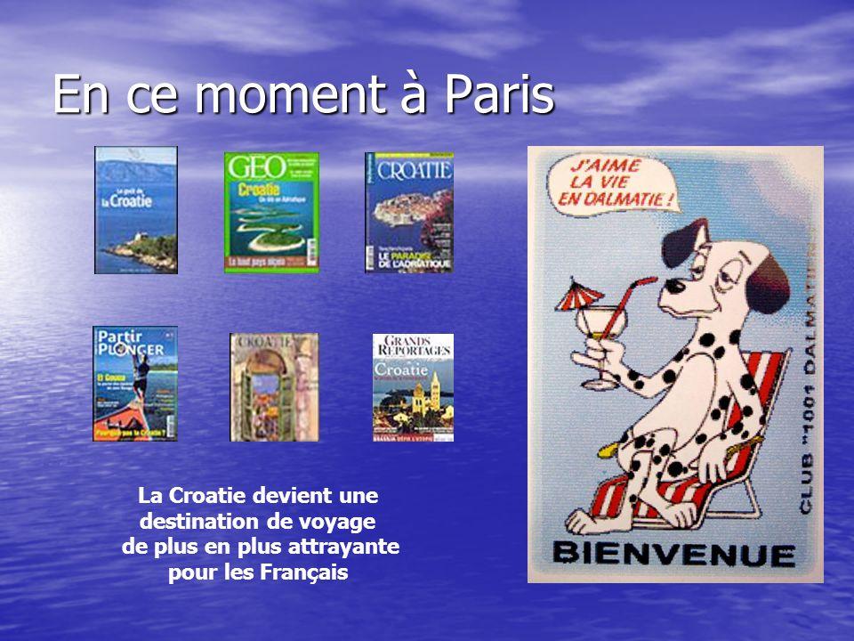 En ce moment à Paris La Croatie devient une destination de voyage