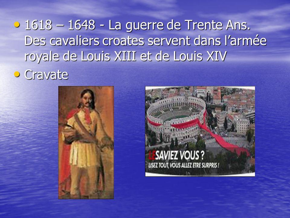 1618 – 1648 - La guerre de Trente Ans