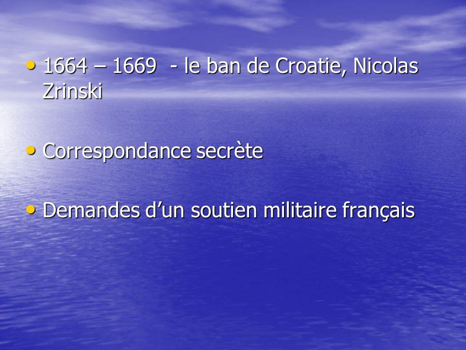 1664 – 1669 - le ban de Croatie, Nicolas Zrinski