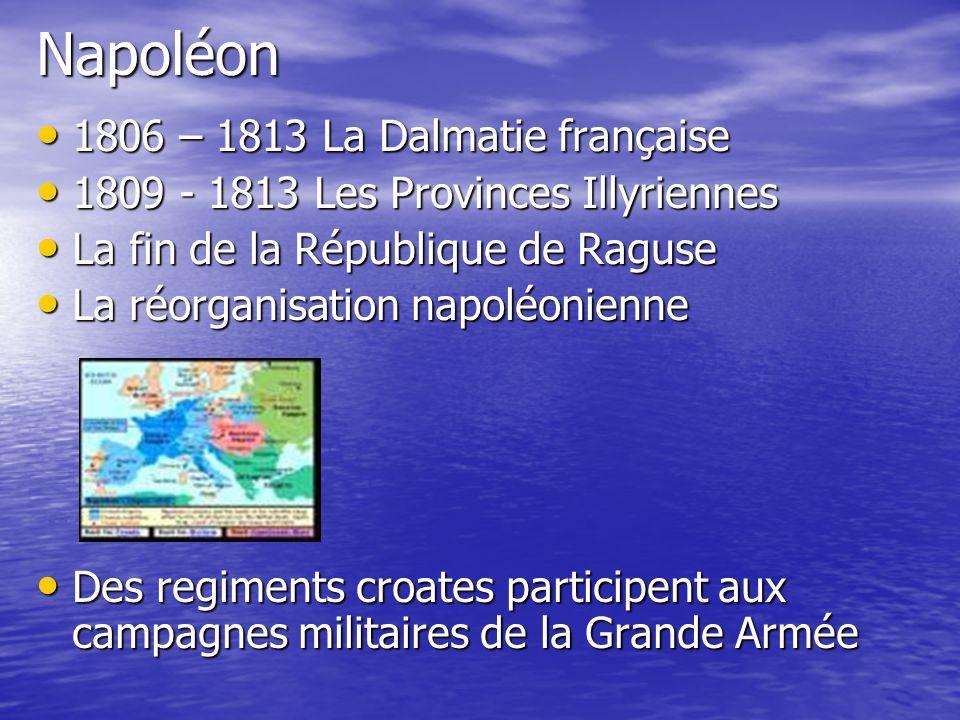 Napoléon 1806 – 1813 La Dalmatie française