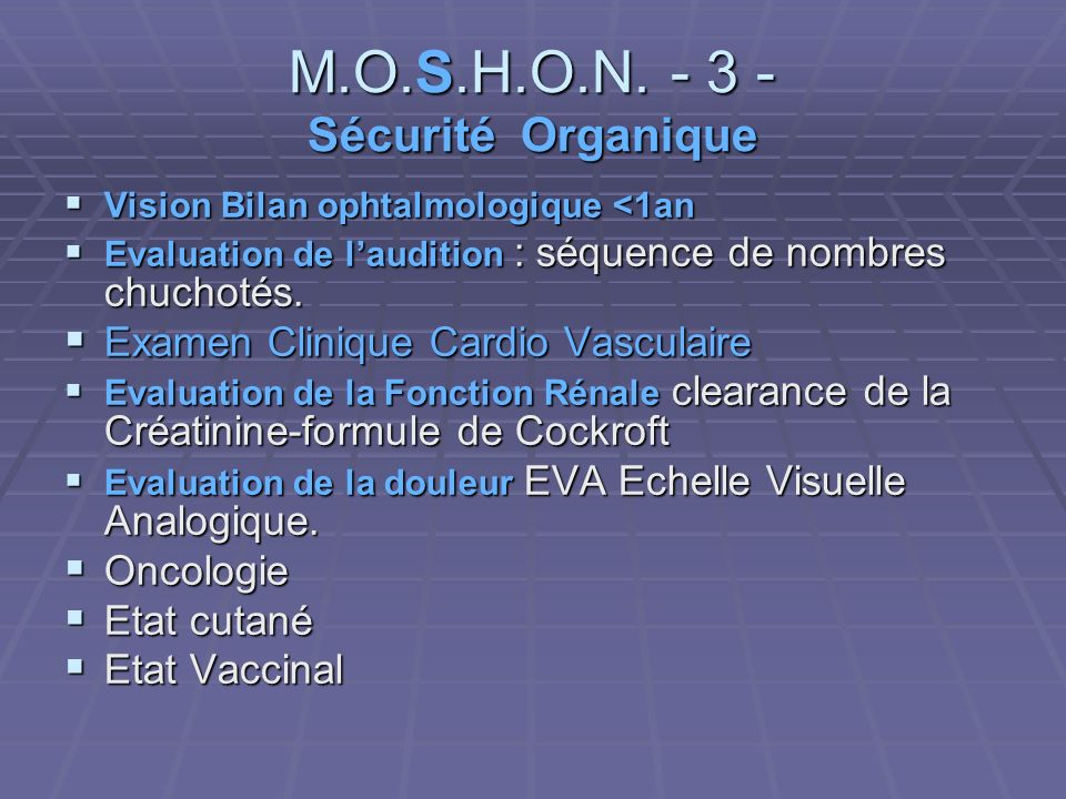 M.O.S.H.O.N. - 3 - Sécurité Organique