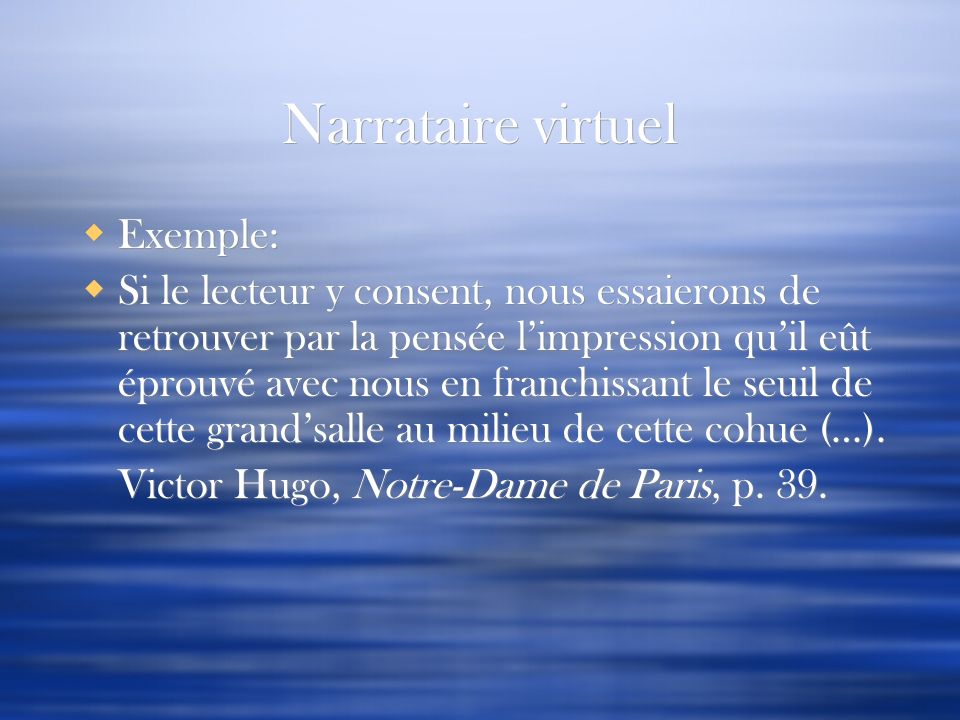 Narrataire virtuel Exemple: