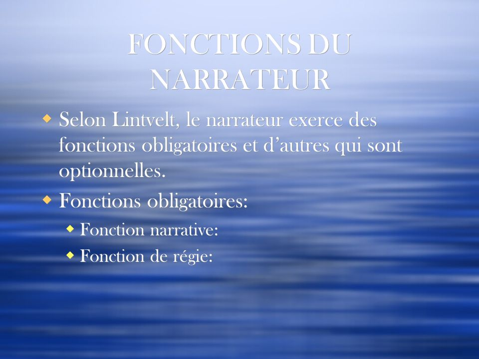 FONCTIONS DU NARRATEUR