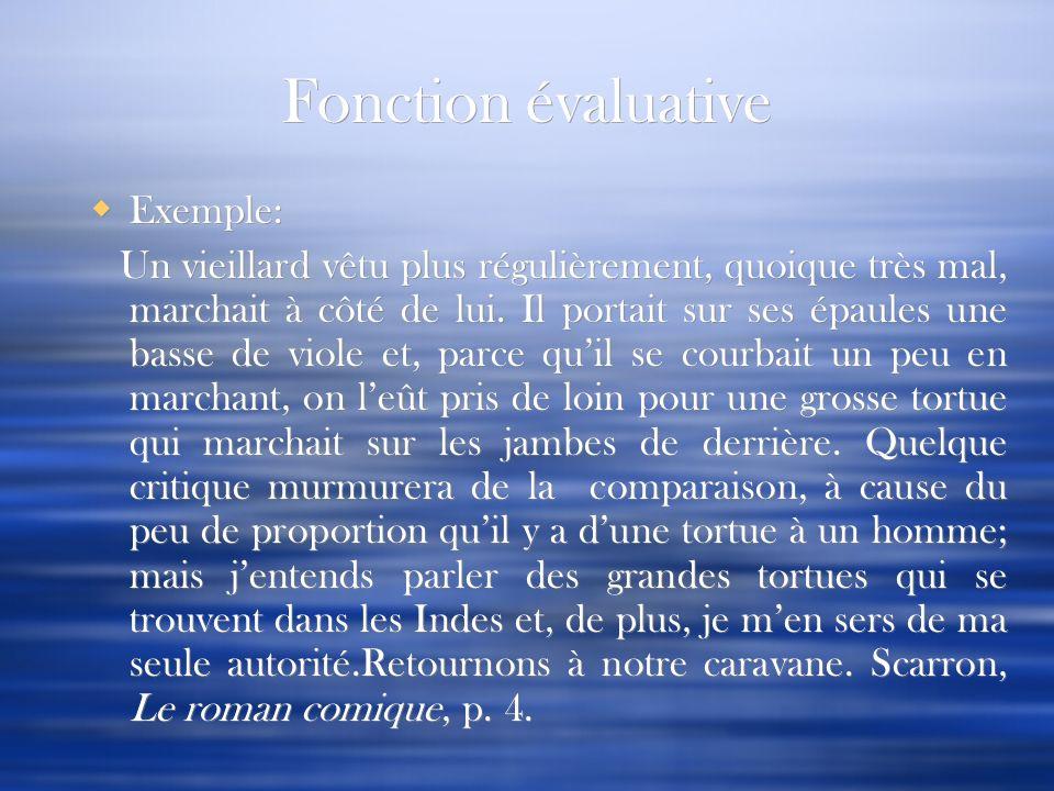 Fonction évaluative Exemple: