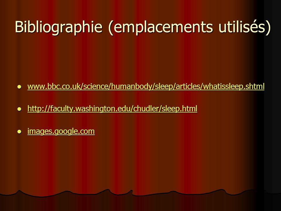 Bibliographie (emplacements utilisés)