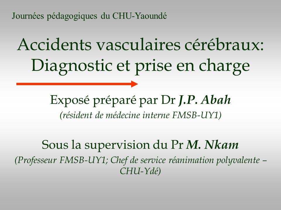 Accidents vasculaires cérébraux: Diagnostic et prise en charge