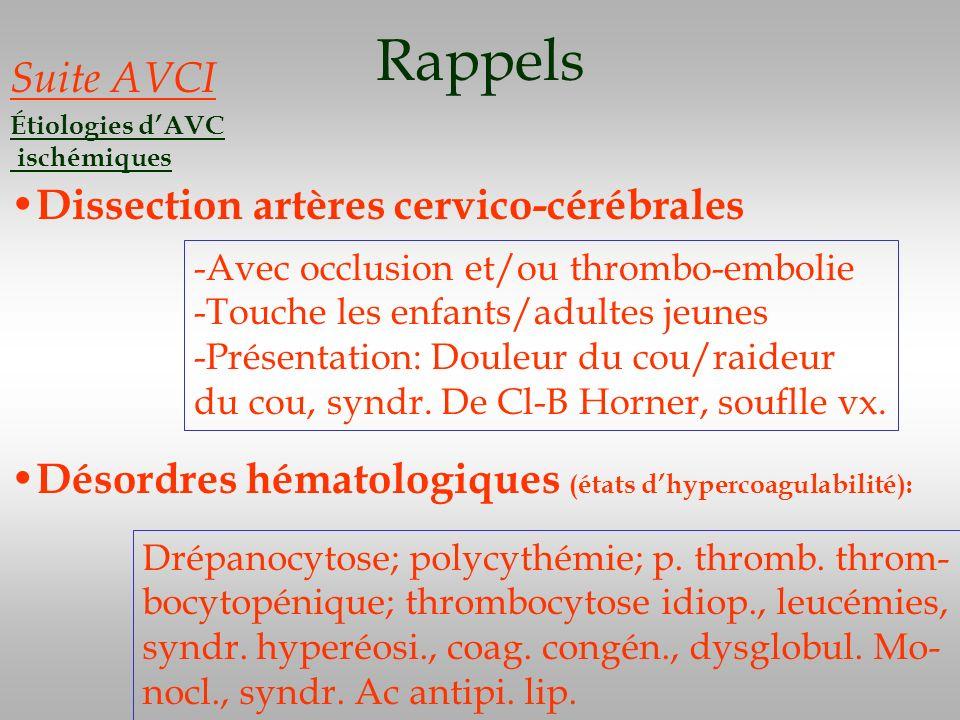 Rappels Suite AVCI Dissection artères cervico-cérébrales
