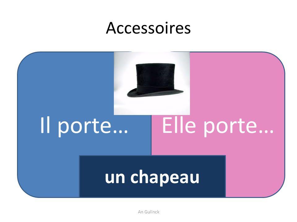 Accessoires Il porte… Elle porte… un chapeau An Gulinck