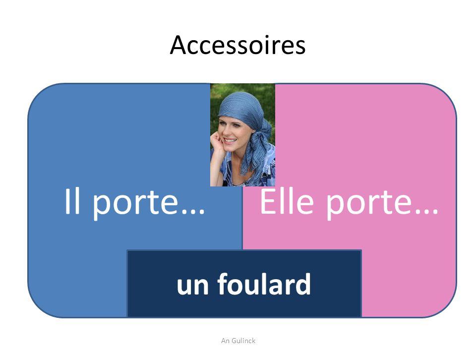 Accessoires Il porte… Elle porte… un foulard An Gulinck