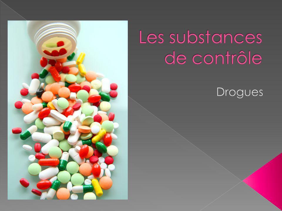 Les substances de contrôle