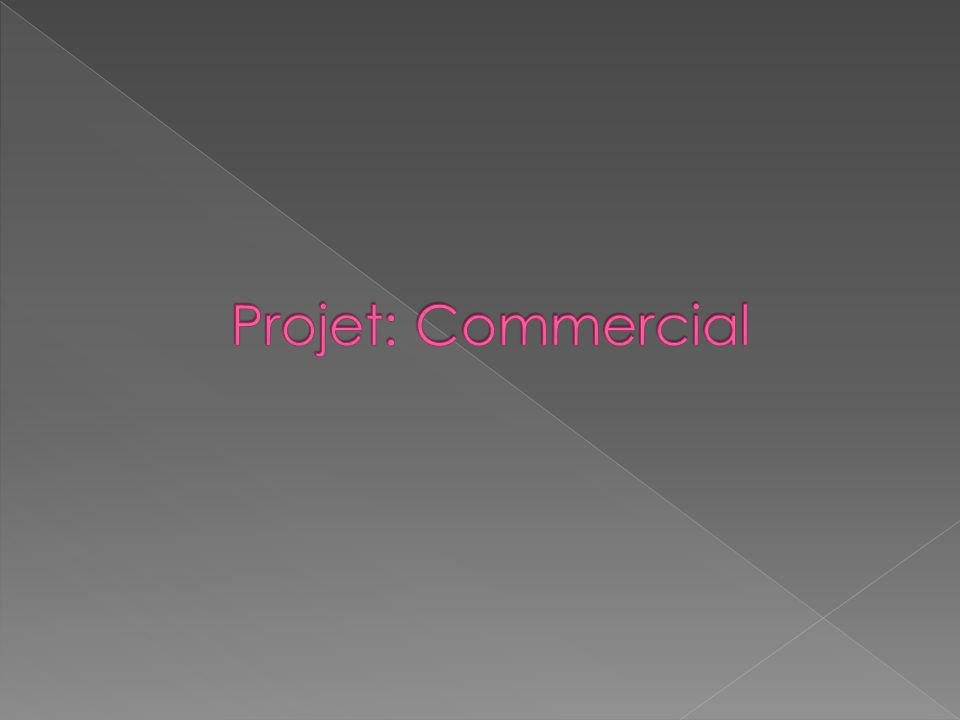 Projet: Commercial