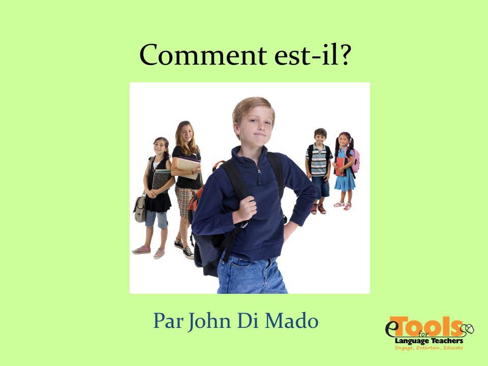 Comment est-il Par John Di Mado