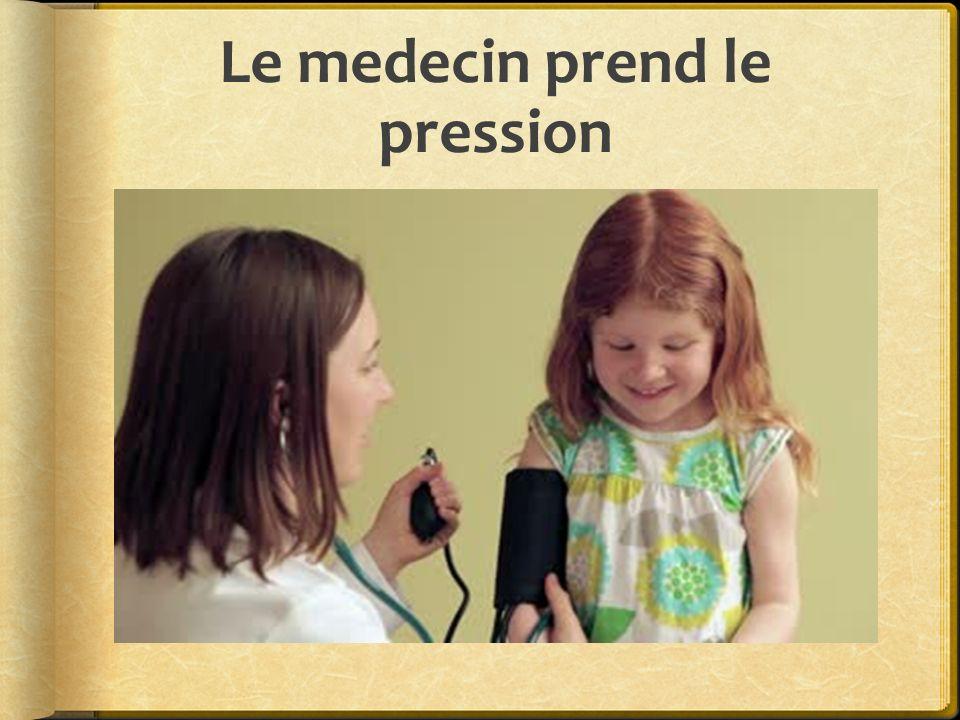 Le medecin prend le pression