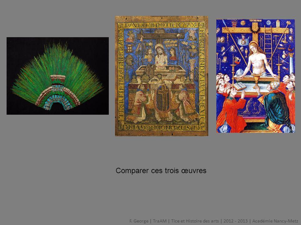 Comparer ces trois œuvres