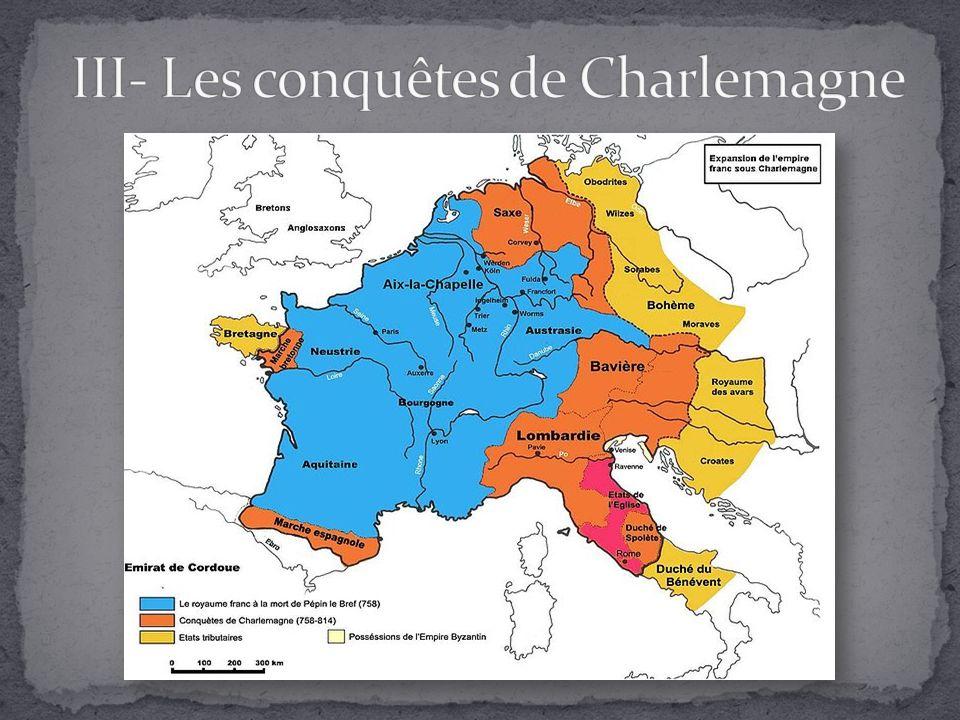 III- Les conquêtes de Charlemagne