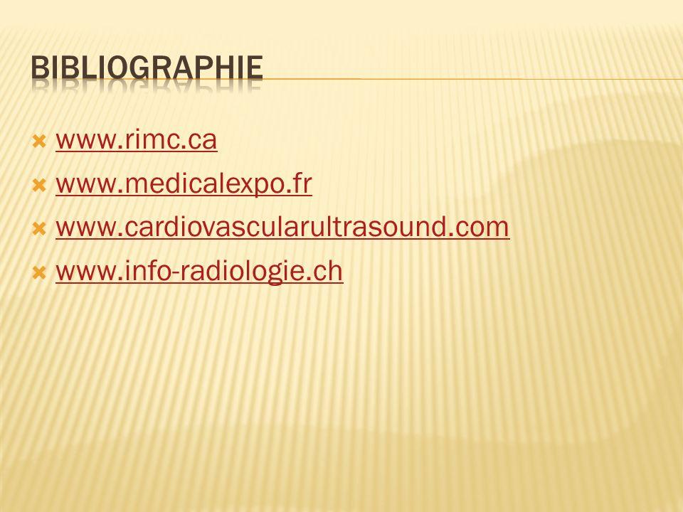 Bibliographie www.rimc.ca www.medicalexpo.fr