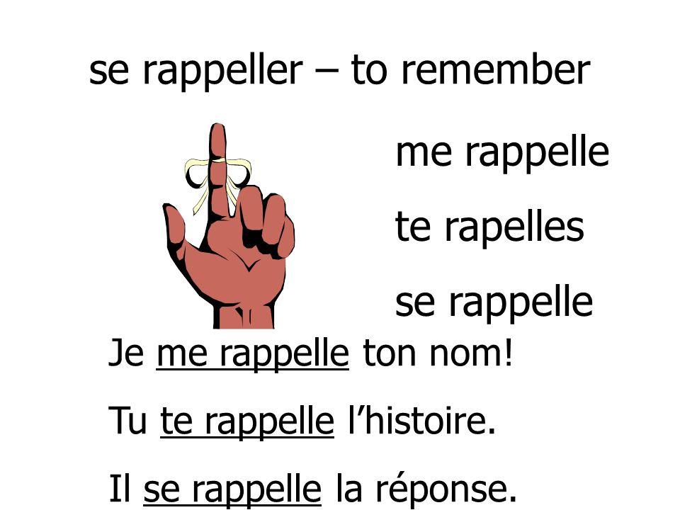 se rappeller – to remember