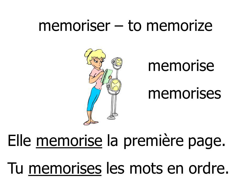 memoriser – to memorize