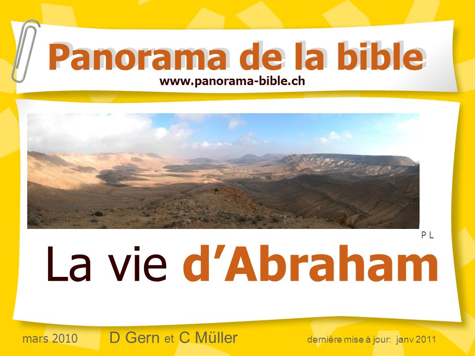 La vie d'Abraham Panorama de la bible www.panorama-bible.ch