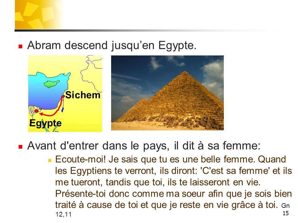 Abram descend jusqu'en Egypte.