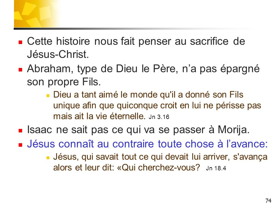 Cette histoire nous fait penser au sacrifice de Jésus-Christ.