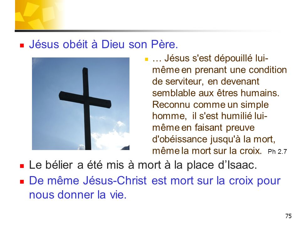 Jésus obéit à Dieu son Père.