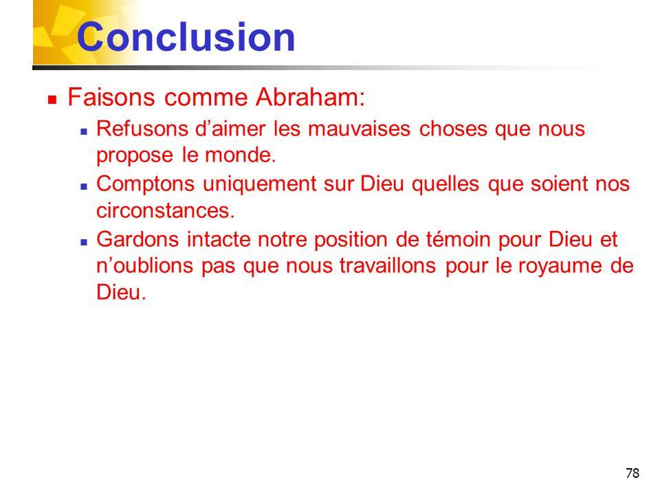 Conclusion Faisons comme Abraham: