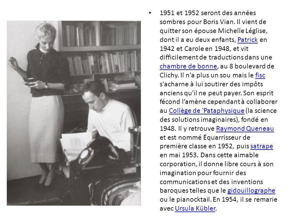 1951 et 1952 seront des années sombres pour Boris Vian