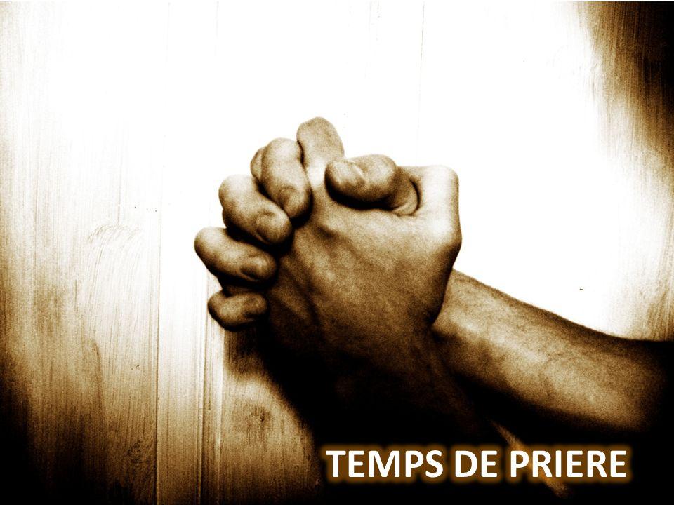 TEMPS DE PRIERE