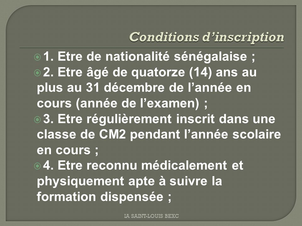 Conditions d'inscription
