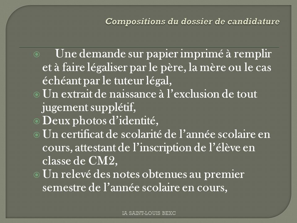 Compositions du dossier de candidature