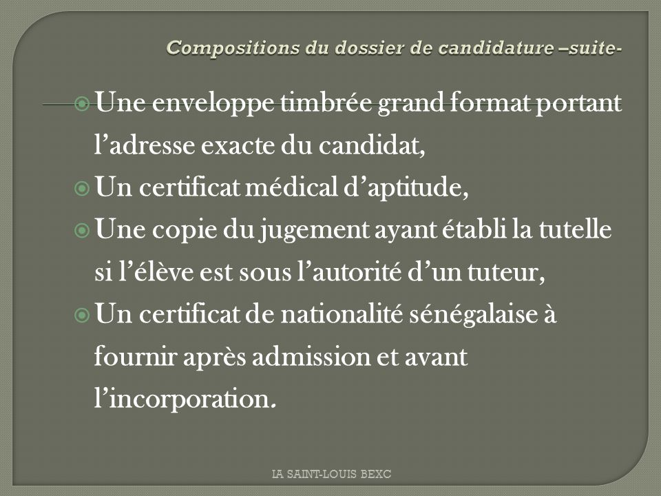 Compositions du dossier de candidature –suite-