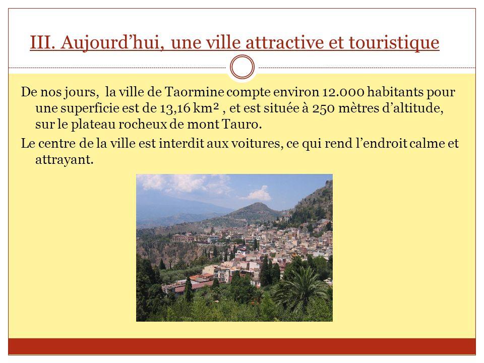 III. Aujourd'hui, une ville attractive et touristique