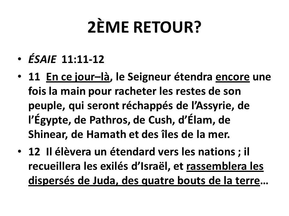 2ÈME RETOUR ÉSAIE 11:11-12.