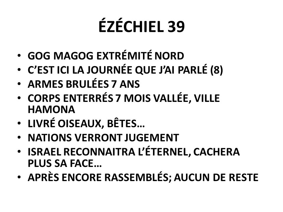ÉZÉCHIEL 39 GOG MAGOG EXTRÉMITÉ NORD