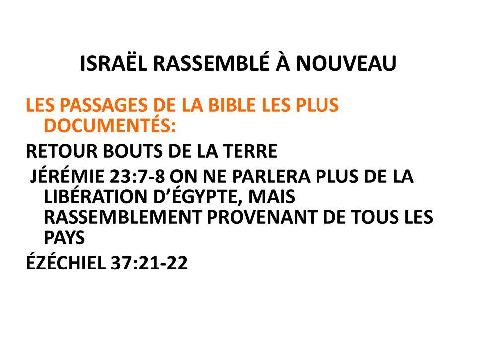 ISRAËL RASSEMBLÉ À NOUVEAU