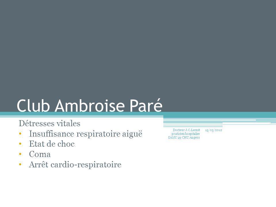 Club Ambroise Paré Détresses vitales Insuffisance respiratoire aiguë