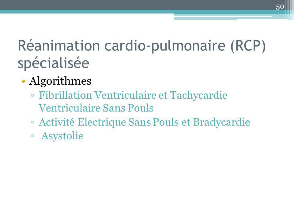 Réanimation cardio-pulmonaire (RCP) spécialisée