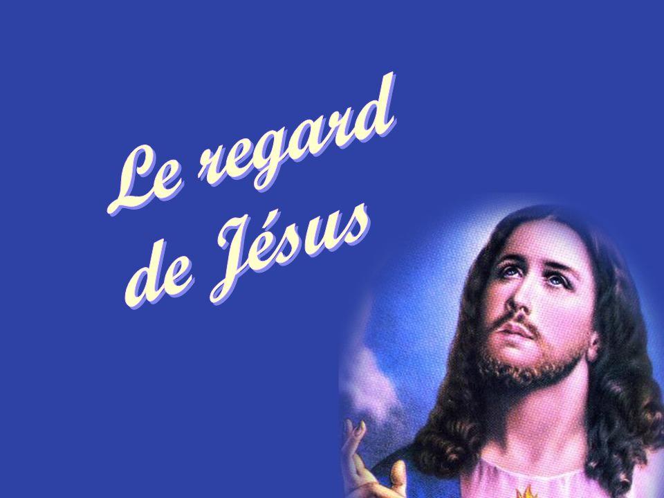 Le regard de Jésus