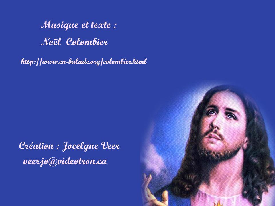Création : Jocelyne Veer veerjo@videotron.ca