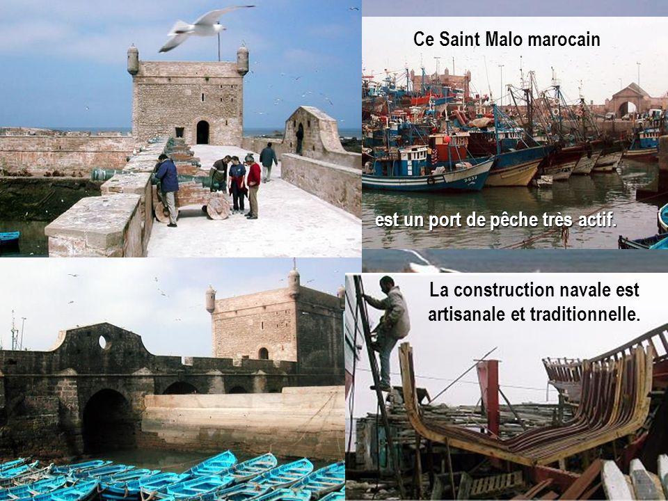 est un port de pêche très actif. Ce Saint Malo marocain