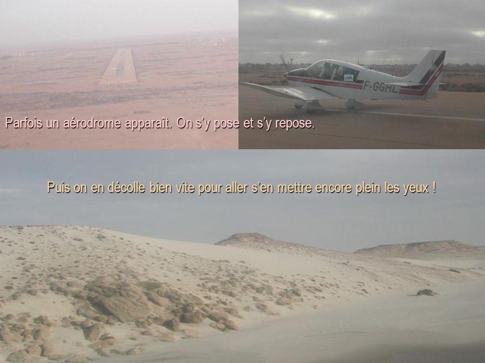 Parfois un aérodrome apparaît. On s'y pose et s'y repose.